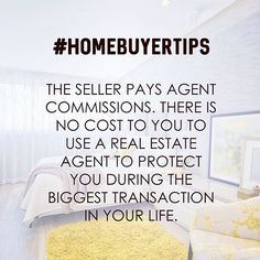 Dear did you know most sellers pay for your real estate agent commission fees? Buying a home can be daunting. Don't go it… Dear did you know most sellers pay for your real estate agent commission fees? Buying a home can be daunting. Real Estate Buyers, Real Estate Career, Real Estate Business, Selling Real Estate, Real Estate Tips, Real Estate Investing, Real Estate Marketing, Real Estate Quotes, Real Estate Humor
