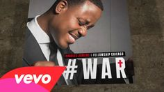 Charles Jenkins & Fellowship Chicago - War (Lyric Video/Live)