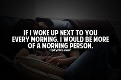 If I Woke Up Next To You Every Morning morning good morning good morning quotes good morning love good morning love quotes sexy good morning quotes good morning quotes for him best good morning quotes Good Morning Quotes For Him, Good Morning Texts, Good Morning Good Night, Flirty Good Morning Quotes, Favorite Quotes, Best Quotes, Funny Quotes, Qoutes, Flirty Quotes For Him
