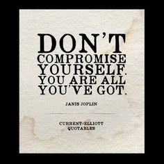 Janis Joplin  #currentelliott  #quotables