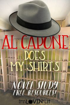 Al Capone Does My Shirts Novel Study – free resources!