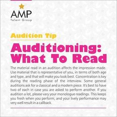Choose the material to be read in an audition wisely.