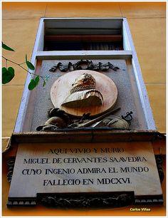 Aquí vivio y murió Miguel de Cervantes Saavedra .Madrid Spain
