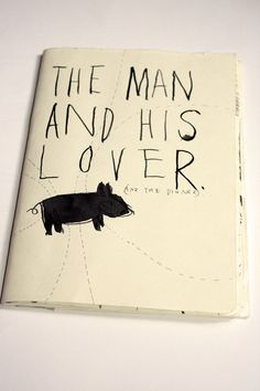 Original Artists Book The Man and His Lover by FayeMoorhouse