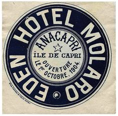 Once New Vintage Typography - Capri - Hotel Molaro by Luggage Labels