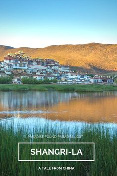 Songzanlin Monastery is nestled between the rolling green and gold hills around Shangri-la in China's Yunnan Province. It seems to be very much the paradise you imagine, but appearances can be deceiving...