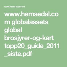 www.hemsedal.com globalassets global brosjyrer-og-kart topp20_guide_2011_siste.pdf Math Equations