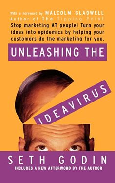Unleashing the Ideavirus: Stop Marketing AT People! Turn Your Ideas into Epidemics by Helping Your Customers Do the Marketing thing for You. by Seth Godin http://www.amazon.com/dp/0786887176/ref=cm_sw_r_pi_dp_iEEgvb18KTZ2G
