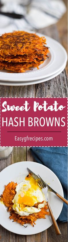 Crispy 3-Ingredient Sweet Potato Hash Browns! Gluten Free + Paleo