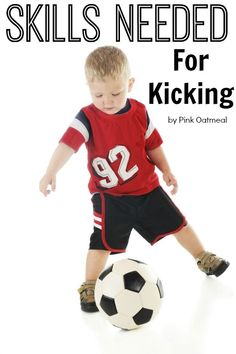 An explanation of skills needed for kicking and the development of kicking over time! Ideas on kicking with more than just a ball! Fine Motor Activities For Kids, Outdoor Activities For Kids, Sensory Activities, Therapy Activities, Infant Activities, Therapy Ideas, Sensory Motor, Sensory Play, Physical Development