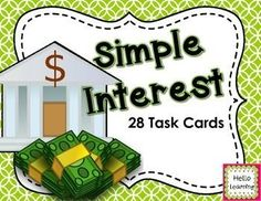 Simple Interest- Set of 28 Task Cards- work on finding the interest, interest rate and length of term. $ personal finance resources, personal finance tips #PF personal finance resources, personal finance tips #PF