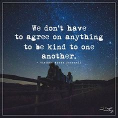 We don't have to agree - http://themindsjournal.com/we-dont-have-to-agree/