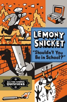 """Read """"Shouldn't You Be In School?"""" by Lemony Snicket available from Rakuten Kobo. Is Lemony Snicket a detective or a smoke detector? Do you smell smoke? Young apprentice Lemony Snicket is investigating . New Children's Books, Books To Read, Les Orphelins Baudelaire, Netflix, Lemony Snicket, Mysteries Of The World, School Reviews, Mystery, A Series Of Unfortunate Events"""