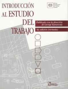 INTRODUCCIÓN AL ESTUDIO DEL TRABAJO - OIT (Oficina Internacional del Trabajo) Map, Books, Vegetarian, Dashboards, Financial Literacy, Life Coaching, Leadership, Financial Statement, Management