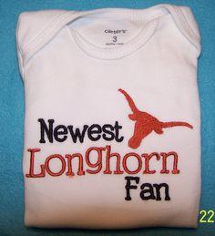 """Baby/toddler embroidered """"Newest Longhorn Fan """" Hook Em Horns"""" and """"Longhorn…"""