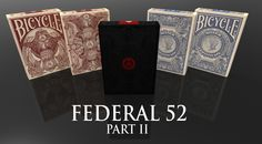 Federal 52 Part 2 - A NEW Bicycle Playing Card Deck. by Jackson Robinson — Kickstarter