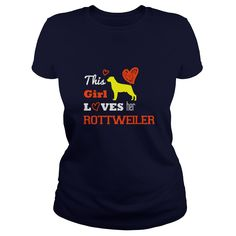 This Girl Loves Her Rottweiler Great Gift For Any Pug Lover