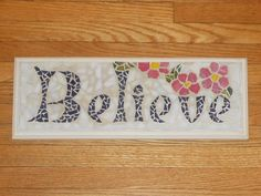 Believe - Recycled drawer front, glass, tile