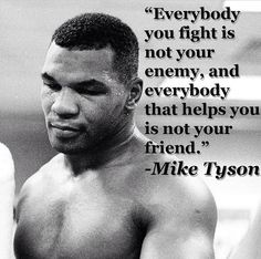 Mussolini Quotes Mike Tyson Mussolini Inspired Me To Sing With Madonna  Mike Tyson .