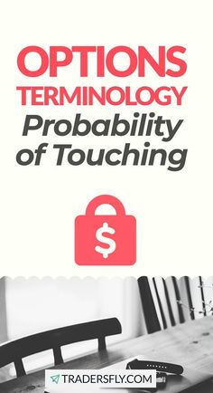 Check out this beginners' guide on how to trade options by knowing more about the Probability of Touching!
