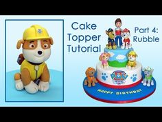 Paw Patrol (Cake Toppers) Part 4: Rubble / Patrulla de cachorros parte 4: Rubble - YouTube