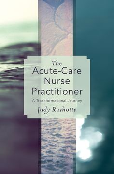 The Acute-Care Nurse Practitioner: A Transformational Journey - Employing a hermeneutic approach, Rashotte explores the perspectives from which NPs view their reality as they undergo a transformational journey of becoming - a journey that is directed both outward, into the world, and inward, into the self. We learn how, in their struggle to engage in a meaningful practice that fulfills their goals as nurses, their purpose was hindered or achieved.