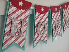 Handmade red & aqua Christmas Noel hanging banner decoration with candy cane stripe paper and silver glitter Aqua Christmas, Christmas Banners, Noel Christmas, Christmas Paper, Christmas Colors, All Things Christmas, Vintage Christmas, Christmas Decorations, Christmas Ornaments