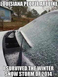 LOUISIANA snow (I inch of snow) too funny but so sad its true they can't handle snow on the roads