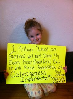 Osteogenesis Imprefecta awareness!!! Please share on Facebook. :-) thanks