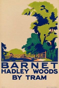Barnet, Hadley Woods by Tram: Aldo Cosmati Train Posters, Railway Posters, Vintage London, Old London, North London, London Transport Museum, London Poster, British Travel, Barnet