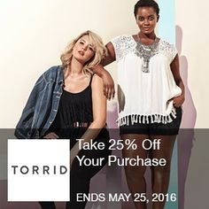 Torrid Coupon- Take 25% Off Your Purchase Online Only! Take 25% Off Your Purchase at Torrid.com! Activewear excluded from offer. Offer valid 5/19 – 5/25 only. Brought to you by http://www.imin.com and http://www.imin.com/store-coupons/torrid/