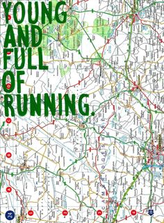 young & full of running