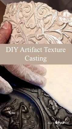 DIY Artifact Texture Casting - Made By Barb - silicone mold of antique relic Concrete Molds, Concrete Crafts, Concrete Art, Concrete Projects, Resin Crafts, Concrete Furniture, Polished Concrete, Diy Crafts, Paperclay