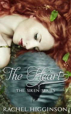 The book in The Siren Series by Rachel Higginson, The Heart. Expected publication date has come and gone, so patiently waiting. Free Books, Good Books, Books To Read, Book Cover Art, Book Cover Design, I Need Love, Beautiful Book Covers, Fantasy Romance, Inspirational Books