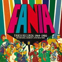 Fania Records The Original Sound Of Latin New York Spanish Music, Latin Music, Kinds Of Music, Music Is Life, Cd Cover, Album Covers, All Star, Musica Salsa, Bad Boy