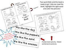 Kindergarten Treasures curriculum. Sight Word Readers and Pocket Chart Activities for all 31 sight words! Sight word books are quick and easy to make with just two folds! Pocket chart activities make instant literacy stations for the whole year!