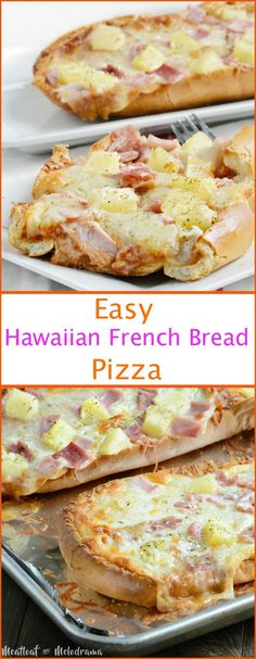 Easy Hawaiian French Bread Pizza - Meatloaf and Melodrama