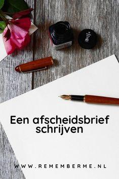 Een afscheidsbrief kan heel waardevol zijn voor jouw nabestaanden. Je kunt deze eigenlijk altijd schrijven, of je nu jong, oud, ziek of gezond bent. Wij vertellen je waarom het schrijven van een afscheidsbrief fijn kan zijn én wat je erin kunt zetten. | lees het op www.rememberme.nl #afscheid #rouw #dood #afscheidsbrief #brief #schrijven One Day I Will, Happy Life, Meant To Be, Lettering, How To Plan, Tips, The Happy Life, Drawing Letters, Brush Lettering