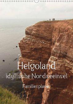 Helgoland idyllische Nordseeinsel / Familienplaner - CALVENDO