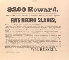 '$200 Reward. Ran away from the subscriber ... Five Negro Slaves.'
