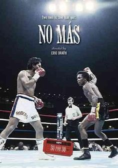 Eric Drath's documentary NO MAS examines the rivalry between boxers Sugar Ray Leonard and Roberto Duran, whose second and final battle ended when Duran uttered the words that give this film its title.