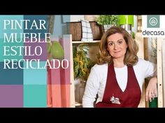 Pintar mueble estilo reciclado (Tutorial) | Reciclarte - YouTube
