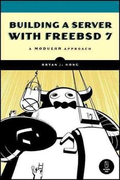 Building a Server with FreebSD 7: A Modular Approach