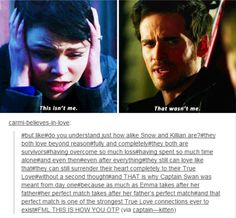 Emma is just like her father, and Hook is just like Snow. This is how you OTP! Captain Swan