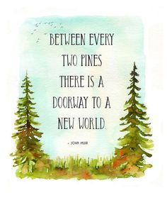 whats comin will come and we'll meet it when it does, forest watercolor, nursery art, woodland nursery decor, woodland nursery print John Muir Quotes, Cs Lewis Quotes, Watercolor Trees, Watercolor Print, Watercolor Illustration, Flower Watercolor, Watercolor Cards, Nature Quotes, Forest Quotes