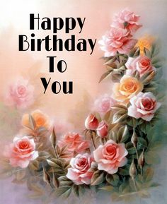Happy Birthday Christian Quotes, Happy Birthday Bestie Quotes, Happy Birthday Flowers Wishes, Happy Birthday Art, Happy Birthday Wallpaper, Birthday Wishes And Images, Happy Birthday Pictures, Happy Birthday Messages, Happy Birthday Greetings