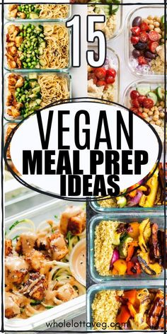 Vegan meal prep recipes that are healthy, easy, and great for meal prep for the week for lunch or dinner.