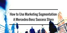 Learn how Mercedes-Benz and other German luxury car brands use marketing segmentation to obtain a younger consumer that includes millennials and generation x.  #segmentation #mbusa #autoindustry #demographics #millennial #genx  Check out my blog at http://www.stephenzoeller.com/blog/  Follow me on Twitter @stepzoellermktg