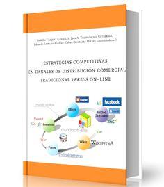 📢  📖  👉 Estrategias Competitivas en Canales de Distribución Comercial Tradicional versus On-line – Ebook – PDF  📢  📖  👉 http://librosayuda.info/2016/10/06/estrategias-competitivas-en-canales-de-distribucion-comercial-tradicional-versus-on-line-ebook-pdf/