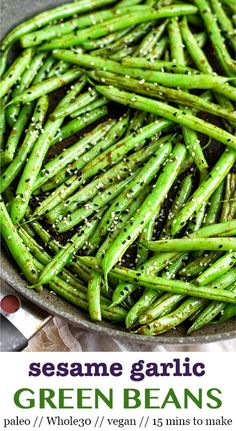Whole30 Sesame Garlic Green Beans made with sesame oil, ginger, garlic, coconut aminos, and sesame seeds for an easy and quick side dish. They come together in less than 15 minutes and are perfect side dish for any meal! Paleo, gluten free, soy free, and Whole30 approved. - Eat the Gains - greenbeans #paleorecipes #whole30greenbeans #whole30sidedish #sesamegreenbeans #asiangreenbeans